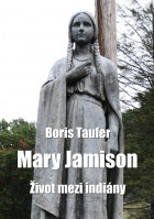 Mary Jamison: Život mezi indiány