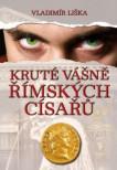 Kruté vášně římských císařů