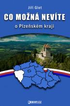 Co možná nevíte o Plzeňském kraji