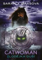 Catwoman - Zlodějka duší