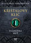 Křišťálový klíč - Falknovská huť