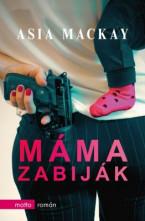 Máma zabiják