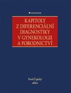 Kapitoly z diferenciální diagnostiky v gynekologii a porodnictví