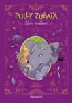 Polly Zubatá - Sloní nadělení