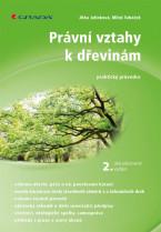 Právní vztahy k dřevinám - 2. aktualizované vydání