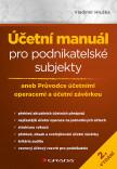 Účetní manuál pro podnikatelské subjekty - 2. vydání
