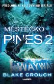 Wayward Pines 2: Městečko Pines 2
