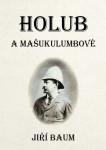 Holub a Mašukulumbové