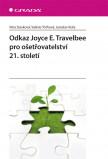 Odkaz Joyce E. Travelbee pro ošetřovatelství 21. století