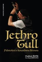 Jethro Tull. Půlstoletí s kouzelnou flétnou.