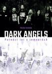 Dark angels: Patnáct let v temnotách