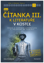 Nová čítanka III. k Literatuře v kostce pro SŠ
