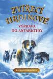 Zvířecí hrdinové – Výprava do Antarktidy