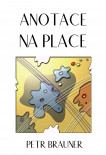 Anotace na place
