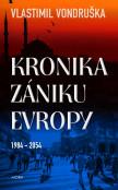 Kronika zániku Evropy