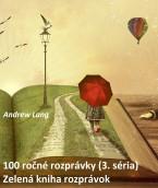 100 ročné rozprávky (3.séria), Zelená kniha rozprávok