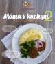 Máma v kuchyni 2