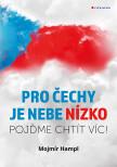 Pro Čechy je nebe nízko
