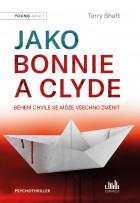Jako Bonnie a Clyde