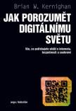 Jak porozumět digitálnímu světu