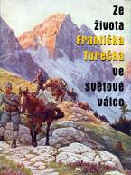 Ze života Františka Turečka ve světové válce