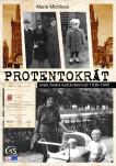 Protentokrát (aneb česká každodennost 1939-1945)