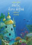 Sheila, dcera delfínů: Dědictví Atlantidy