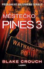 Wayward Pines 3: Městečko Pines 3