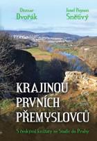 Krajinou prvních Přemyslovců (aneb S českými knížaty ze Stadic do Prahy)