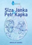 Slza Janka a Petr Kapka