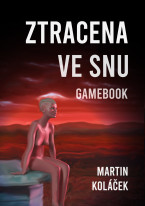 Ztracena ve snu: Gamebook