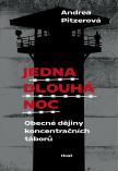 Jedna dlouhá noc: Obecné dějiny koncentračních táborů
