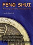 Feng shui - Průvodce po cestě harmonickým životem