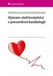 Význam ošetřovatelství v preventivní kardiologii
