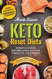 Keto Reset Dieta - Zresetujte svůj metabolismus za 21 dní a spalujte tuky navždy