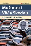 Muž mezi VW a Škodou