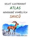 Velký ilustrovaný atlas novodobě vymřelých savců
