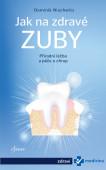 Jak na zdravé zuby