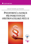 Pochybení a sankce při poskytování ošetřovatelské péče II