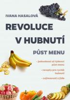 Revoluce v hubnutí: Půst menu