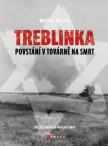 Treblinka: Povstání v továrně na smrt