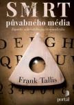 Smrt půvabného média – Zápisky vídeňského psychoanalytika
