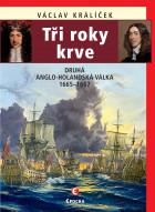 Tři roky krve – Druhá anglo-holandská válka 1665-1667