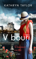 V bouři - Dunmor Castle
