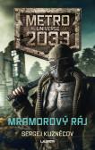 Metro Universe 2033/1: Mramorový ráj