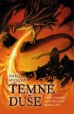 Temné duše - příběh o válečníkovi, trpaslících a lidské honbě za mocí