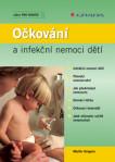 Očkování a infekční nemoci dětí