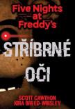 Five Nights at Freddy's 1.: Stříbrné oči
