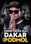 Libor Podmol: Moje cesta na Dakar