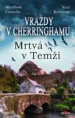Vraždy v Cherringhamu - Mrtvá v Temži